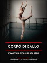 Corpo di ballo. L'avventura di Giselle alla Scala.