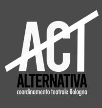 Nasce a Bologna Act #Bo, Alternativa Coordinamento Teatrale: il coordinamento delle e dei lavorat* dello spettacolo della città di Bologna.