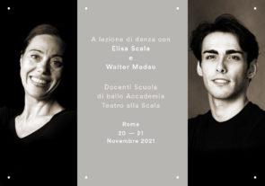 A lezione di danza con Elisa Scala e Walter Madau. Stage di danza classica e repertorio il 20 e 21 novembre 2021 a Roma.